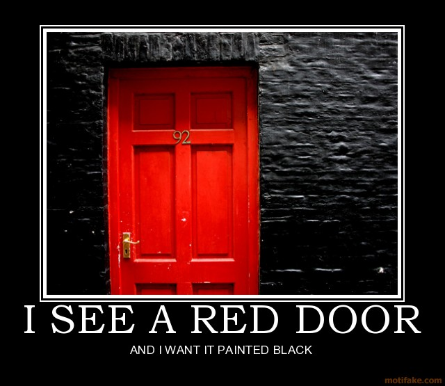 i-see-a-red-door-demotivational-poster-1237321630